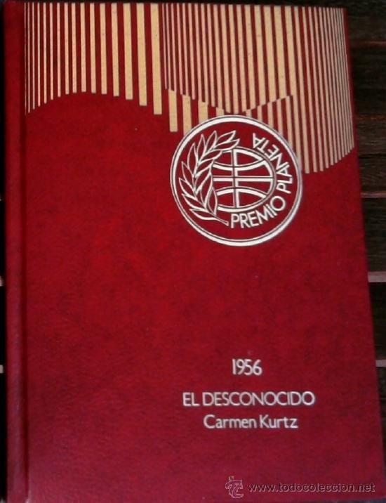 DIVISION AZUL, LIBRO NOVELA- EL DESCONOCIDO- PREMIO PLANETA DE CARMEN KURTZ, AÑO 1977 (Libros de Lance - Historia - Segunda Guerra Mundial)