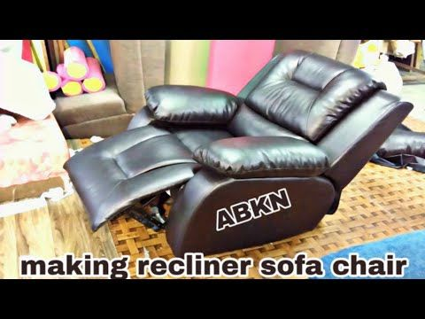 How To Make Recliner Sofa Upholstery Making New Design Youtube