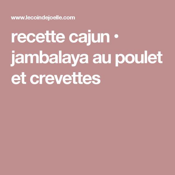 recette cajun • jambalaya au poulet et crevettes