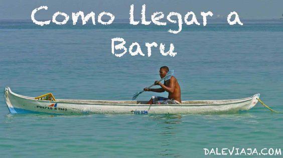 Como llegar a Baru