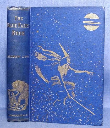 The Blue Fairy Book Lang, Andrew. London, Longmans Green Co, 1903. First Edition. First in a series of twelve Fairy books, published between 1889 and 1910. Lang grew up reading classic fairy tales during his childhood in the rural Scottish Borders and he believed that the next generation of children should not be subjected to the dreamy, gentle, flower-orientated fairy tales that were popular at the time. More about Andrew Lang at the 12-volume Fairy Book series at Abe Books.