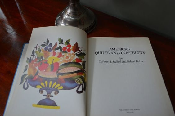 $26.90 ✿   bluefolkhome on etsy ✿  America's Quilts and Coverlets by Carlton L. Safford & Robert Bishop 1974  Printed and bound in Spain Weathervane Books