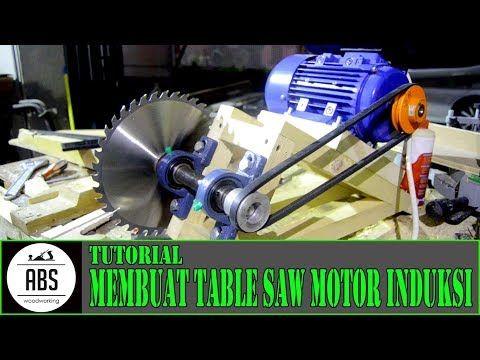 Diy Table Saw Motor Induksi Part 1 Youtube Herramientas De
