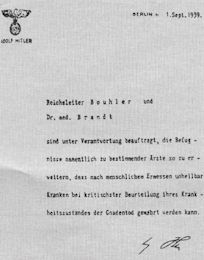 Hitler authorizes Reichsleiter Philipp Bouhler and Dr. Karl Brandt to empower…