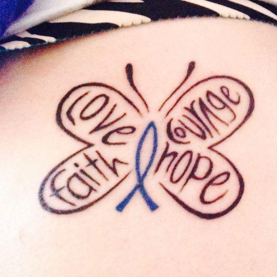 Colon cancer tattoo love hope faith courage just me for Faith cancer tattoos