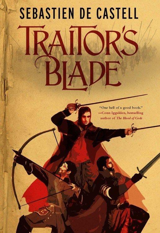Traitor S Blade By Sebastien De Castell Entertaining Books Writing Tips Fantasy Novel