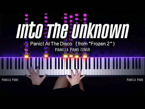 Panic At The Disco Into The Unknown From Frozen 2 Piano