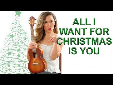 6 All I Want For Christmas Is You Ukulele Tutorial With Riff And Play Along Youtube Ukulele Tutorial Ukulele Ukulele Lesson