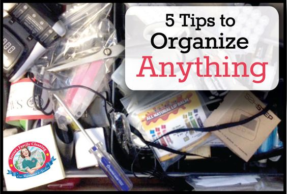 5 Tips to #Organize Anything - Long Island House #Cleaning