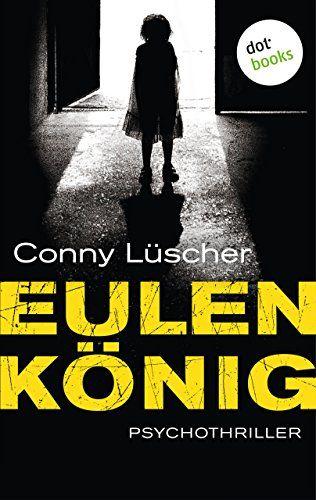 Eulenk Nig Psychothriller Eulenk Nig Psychothriller Deutsche Bucher Thriller Bucher