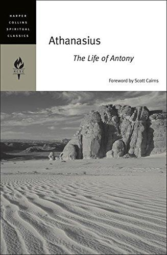 Athanasius The Life Of Antony By Emilie Griffin Harpercollins Publishers Inc Isbn 10 0060754699 Isbn 13 0060754699 Antony Life Harpercollins Publishers