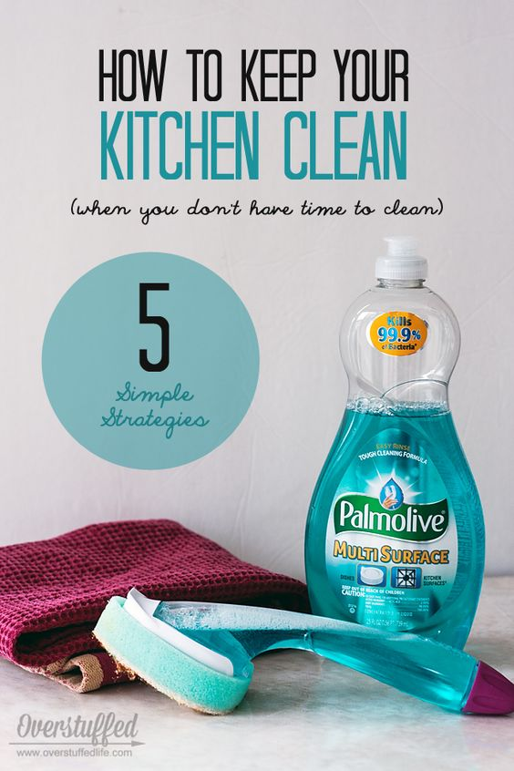 How to keep your kitchen clean when you don 39 t have time to for How to keep the kitchen clean