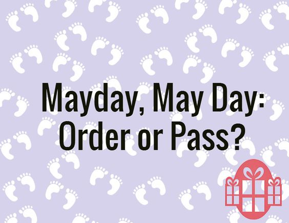 Mayday, MayDay: It is subscription box Order or Pass time.