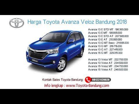 Harga Toyota Avanza Veloz 2018 Bandung Dan Jawa Barat 081221120026 Toyota