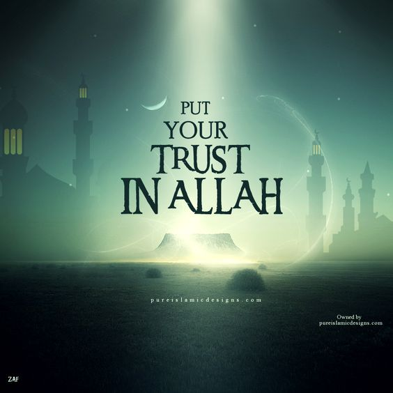 Trust In Islam Quotes: Put Your Trust In Allah Sponsor A Poor Child Learn Quran