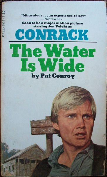 The Water Is Wide by Pat Conroy | Used Books | MonsterMarketplace.com