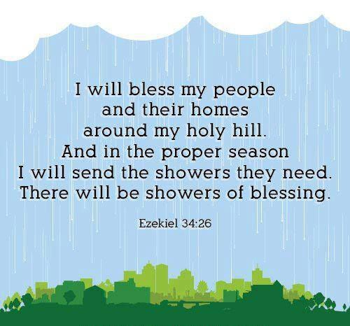 Blessing Quotes Bible: Ezekiel 34:26...showers Of Blessings