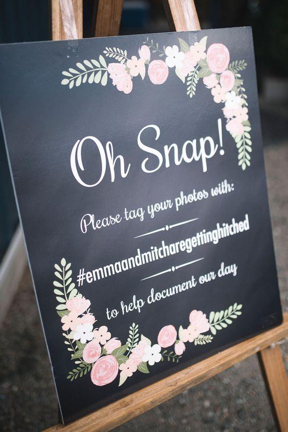 Oh Snap wedding hashtag sign | Barefoot & Bearded