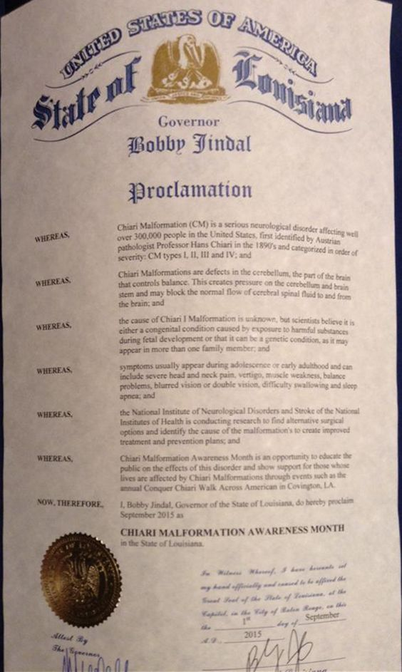 "LOUISIANA -  ""Proclamation for September'15 as Chiari Malformation Awareness Month""Special Thanks to Governor Bobby Jindal."