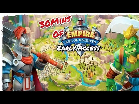 Empire Age Of Knights Mmo 30mins Of Mobile Games Early
