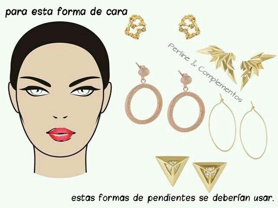 Forma de cara = formas de pendientes.