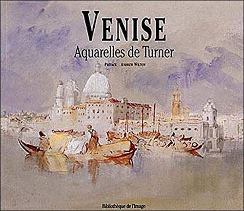 Telecharger Venise Aquarelles De Turner Pdf Par A Wilton
