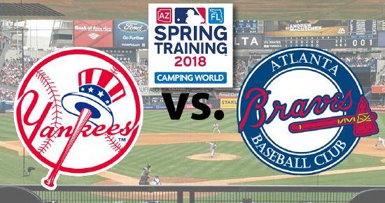 Atlanta Braves Vs New York Yankees Mlb Spring Training Atlanta Braves Braves