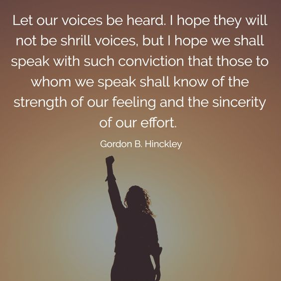 Let our voices be heard. I hope they will not be shrill voices, but I hope we shall speak with such conviction that those to whom we speak shall know of the strength of our feeling and the sincerity of our effort.