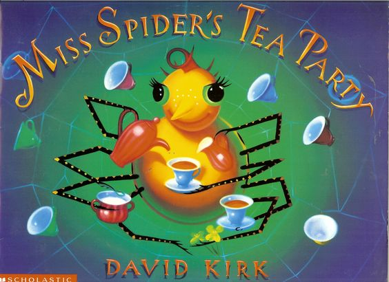 For many years I read this book to children who came to my tea parties @ The Chatterbox Coffee and Tea Cafe. My daughter bought me my own copy so I did'nt have to borrow from library. Miss Spider's Tea Party by David Kirk