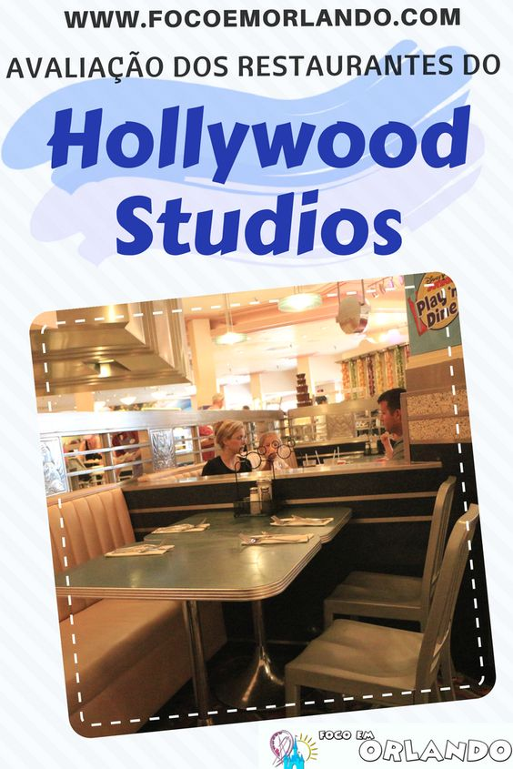 Restaurantes do Hollywood Studios