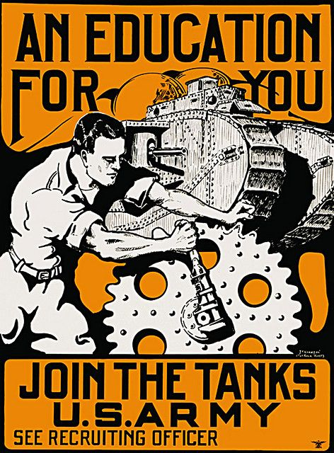 This is a picture of a modern way of advertising the u.s. army. This might attract people who drop out of school and do not want to follow through with anymore education. It says an education for you, join the tanks u.s. army.