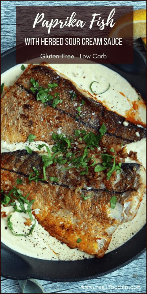 Quick Gluten Free Paprika Fish With Herbed Sour Cream Sauce In 2020 Quick Fish Recipes Paprika Fish Sour Cream Sauce