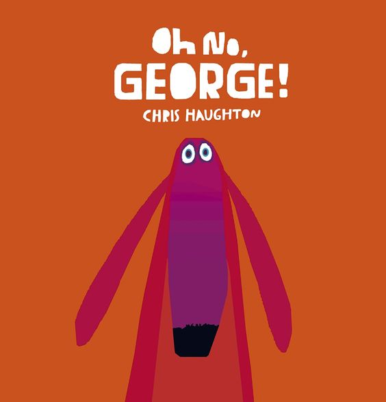 You Know, for Kids: New Books: Oh No, George!