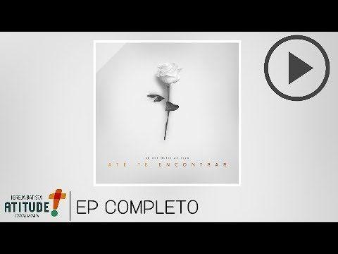 Be One Music Ate Te Encontrar Ep Completo Youtube Com Imagens