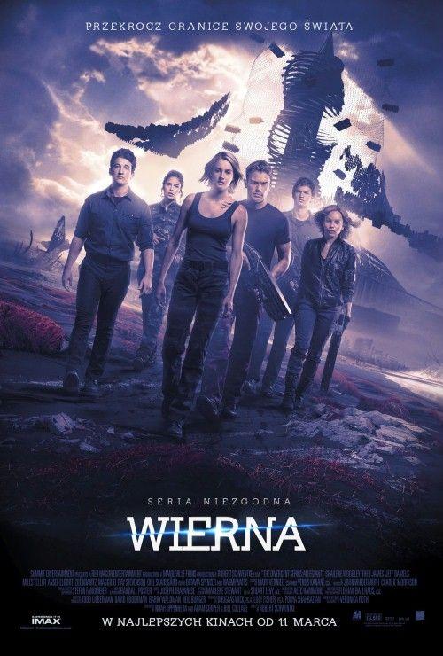 Seria Niezgodna: Wierna / The Divergent Series: Allegiant
