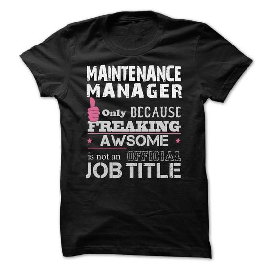 Awesome Maintenance Manager Shirts #manager #jobs #gift #ideas - maintenance director job description