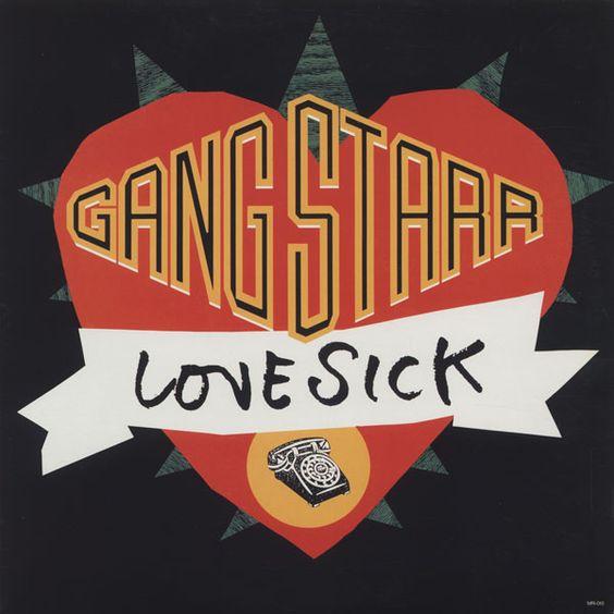 Gang Starr – Lovesick 1991