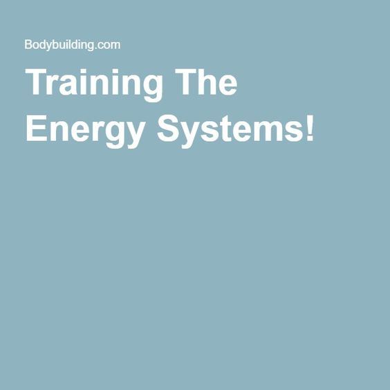 Training The Energy Systems!
