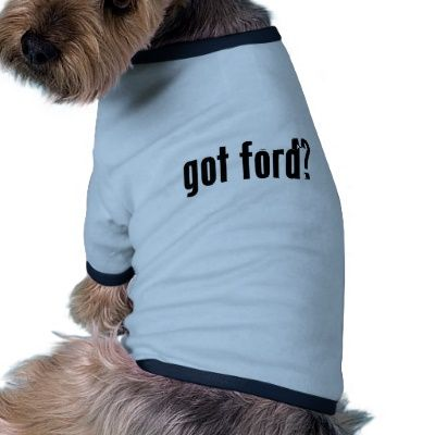 Got Ford dog t-shirt. #ford #encinitasford #sandiego #northcountyford #sandiegoforddealers