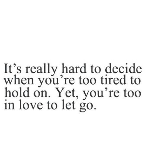 Deciding When To Let Go