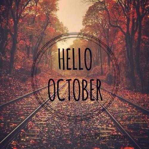 Hello october, Tumblr and October on Pinterest