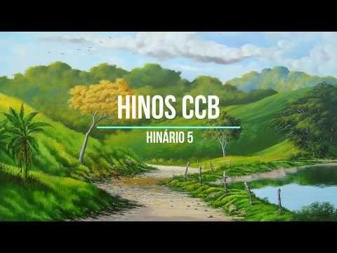 Hinos Ccb Hinario 5 Parte 2 Cantados Por Gilson Xavier