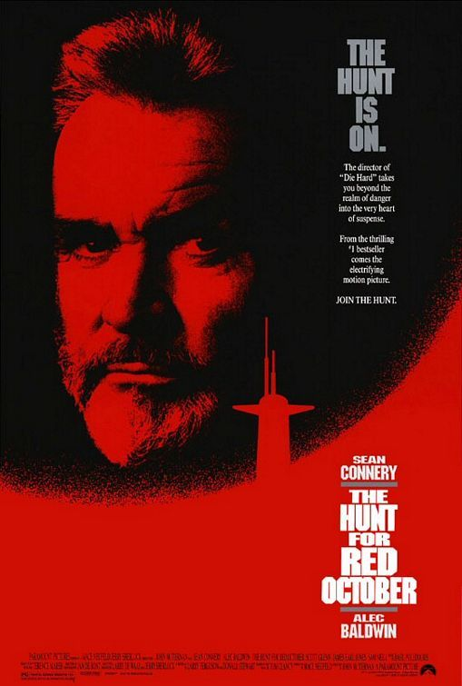 "The Hunt For Red October (1990):  Tom Clancy Sean Connery Captain Ramius Alec Baldwin Jack Ryan CIA analyst nuclear Russian submarine secret propulsion defection detection action suspense.  "" I'm not an agent; I just write books for the CIA!""  ""Whatever. Sit here and do exactly what I tell you."""