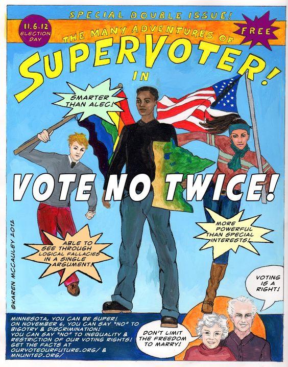 Minnesota. Vote no twice on November 6. original art copyright Karen McCauley: kittywhumpus: Vote No. Twice.
