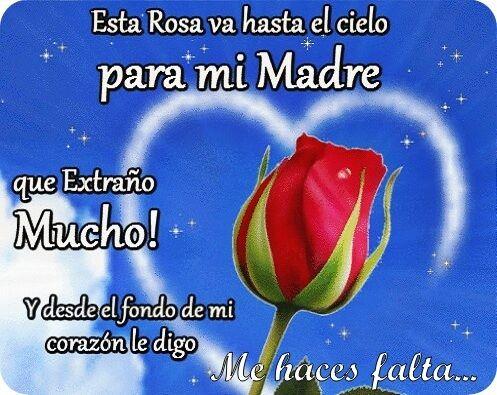 Imagen De Corazón Y Una Rosa Con Un Mensaje Para Una Madre En El Cielo Mensaje Para Una Madre Madre En El Cielo Pensamientos Para Mamá