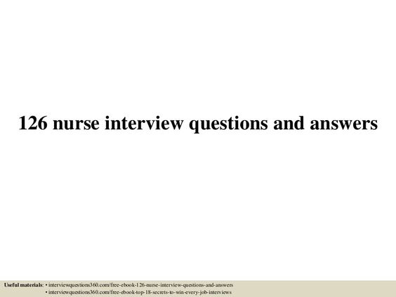 126 nurse interview questions and answers