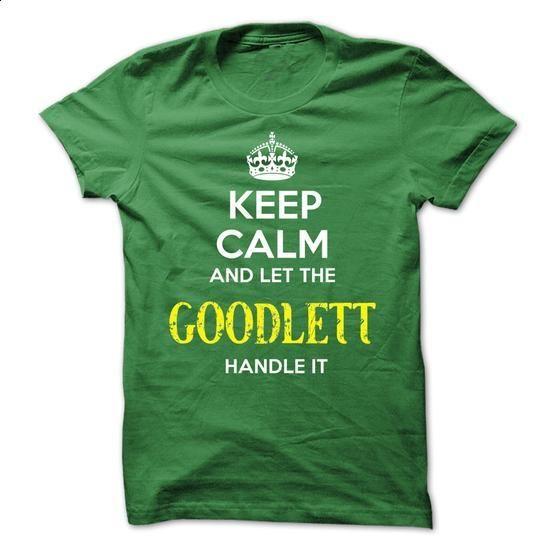 GOODLETT - KEEP CALM AND LET THE GOODLETT HANDLE IT - #long hoodie #sweatshirt men. ORDER HERE => https://www.sunfrog.com/Valentines/GOODLETT--KEEP-CALM-AND-LET-THE-GOODLETT-HANDLE-IT-53391407-Guys.html?68278