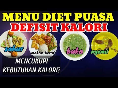 Menu Buka Puasa Untuk Diet Defisit Kalori Cara Memenuhi Asupan Kalori Saat Berpuasa Youtube Diet