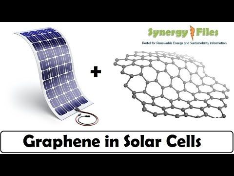 33 How Graphene Is Taking Solar Cells To The Next Level Youtube Solar Cell Solar Energy Panels Solar Technology
