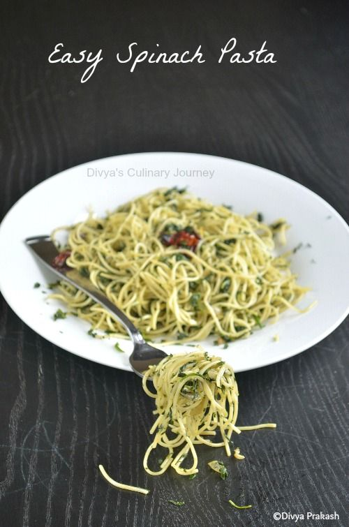 Divya's culinary journey: Spinach Pasta- Easy Pasta Recipes- Healthy & Vegan